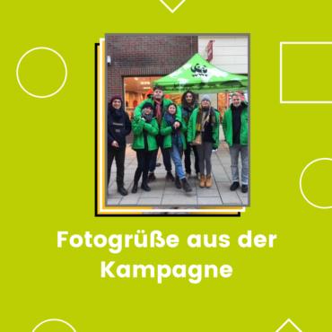 Fotogrüße aus der Kampagne
