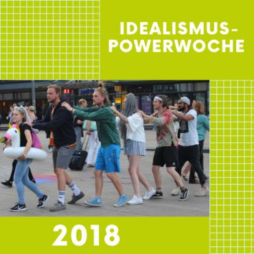 Idealismus-Powerwoche 2018