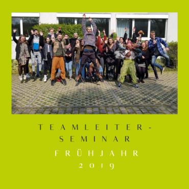 Teamleiterseminar Frühjahr 2019