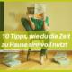 talk2move Blog - 10 Tipps wie du die Zeit zu Hause sinnvoll nutzt