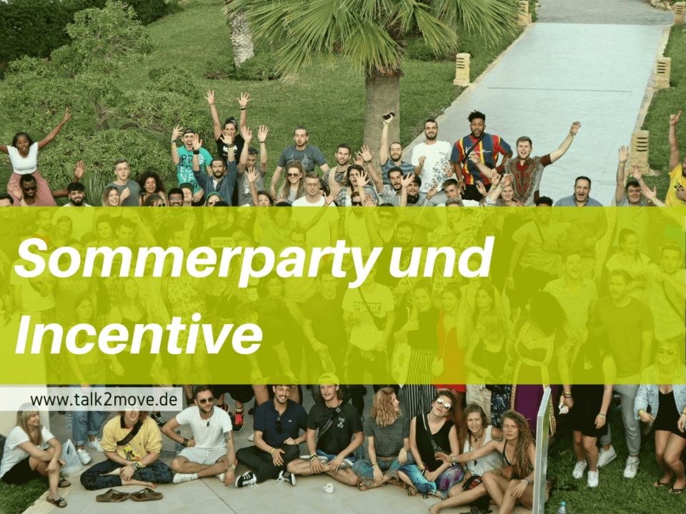 talk2move Blog - Sommerparty und Incentive bei t2m