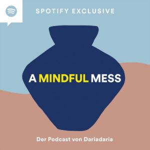 Umwelt-Podcast A Mindful Mess
