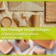 Nachhaltige Verpackungen Alternativen