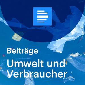 Umwelt-Podcast Deutschlandfunk - Umwelt und Verbraucher