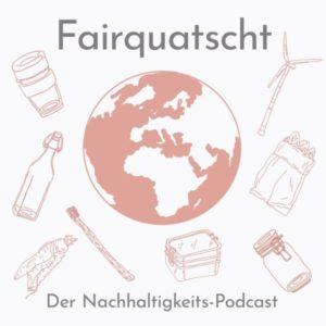 Umwelt-Podcast Fairquatscht