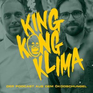 Umwelt-Podcast King Kong Klima