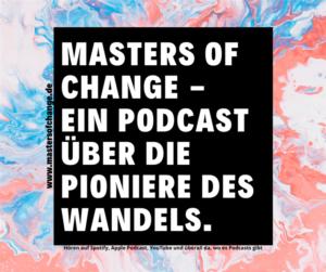 Umwelt-Podcast Masters of Change