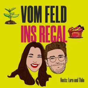 Umwelt-Podcast Vom Feld ins Regal