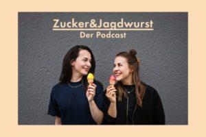Umwelt-Podcast Zucker & Jagdwurst