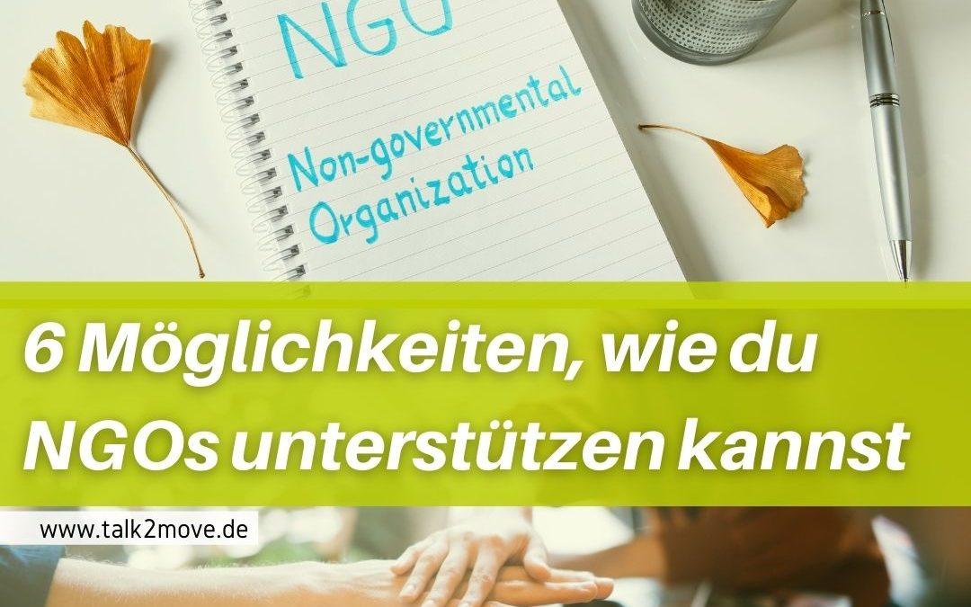 talk2move Blogbeitrag 6 Möglichkeiten, wie du NGOs unterstützen kannst